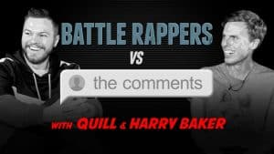Battle Rappers Vs The Comments | Episode 2 – Quill & Harry Baker | Don't Flop TV