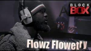Flowz Flowetry || BL@CKBOX S16 || ep. 28