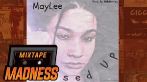 MayLee – Messed Up   @MixtapeMadness
