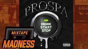 Prospa – Push Start | @MixtapeMadness