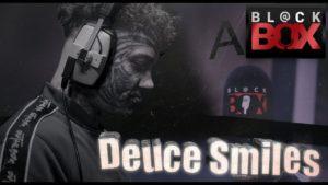 Deuce Smiles || BL@CKBOX S16 || Ep. 108
