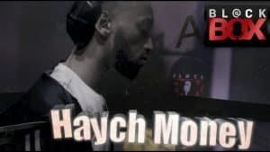 Haych Money || BL@CKBOX S16 || Ep. 89