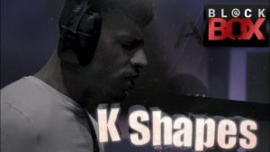 K Shapes || BL@CKBOX S16 || Ep. 128