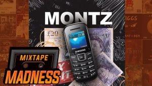 Montz – Max Profit #3MONTZ | @MixtapeMadness