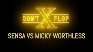 SENSA VS MICKY WORTHLESS | Don't Flop Rap Battle