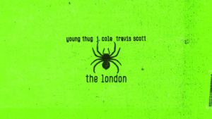 Young Thug – The London (ft J. Cole & Travis Scott) [Official Audio]
