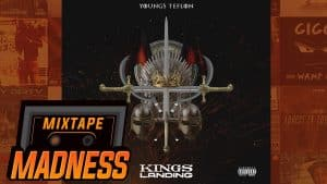 Youngs Teflon – Kings Landing | @MixtapeMadness