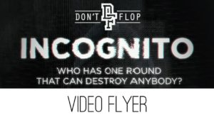 Don't Flop: Incognito | June 22 – Leicester | Video Flyer