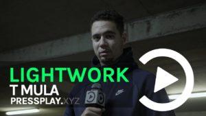 T Mula – Lightwork Freestyle   Prod By Gotcha