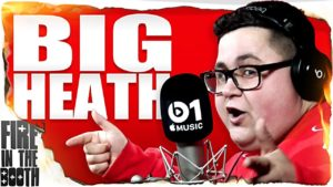 BiG Heath – Fire In The Booth