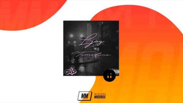 Ljay – Timeline (Music Video) | @MixtapeMadness