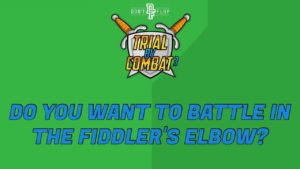 Do you want to battle in The Fiddler's Elbow?