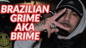 Brazilian Grime aka Brime with Febem & Fleezus