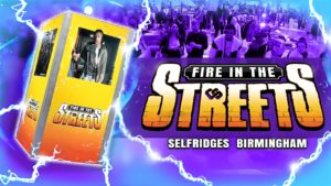 Fire In The Streets Pop Up at Selfridges Live + Loud Festival in Birmingham