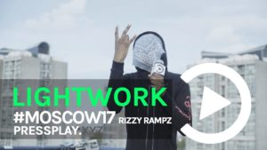(Moscow17) Rizzy Rampz – Lightwork Freestyle | Pressplay