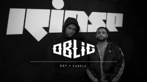 Oblig with Cadell (Rinse FM Freestyle)