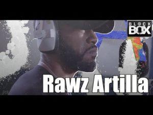 Rawz Artilla || BL@CKBOX Ep. 34