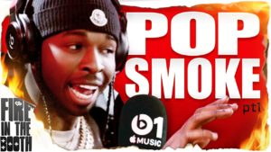 Pop Smoke – Fire In The Booth