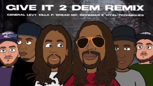 General Levy, Killa P, Dread MC, Devilman x Vital Techniques – Give It 2 Dem Remix [Music Video]