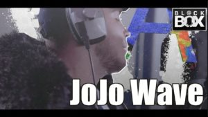 JoJo Wave || BL@CKBOX Ep. 108