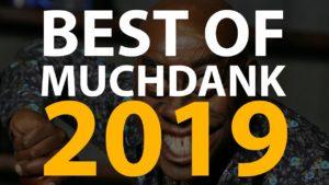 MUCHDANK: BEST OF 2019