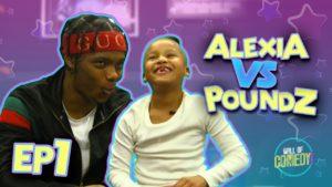 POUNDZ GET'S INTERROGATED BY ALEXIA   ALEXIA V POUNDZ EP1 😂