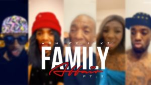 Ashley Inkz – Family Affair (Part 2)