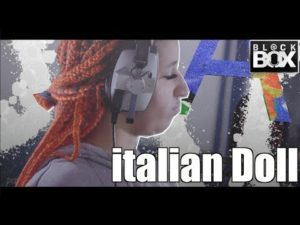 Italian Doll || BL@CKBOX Ep. 156