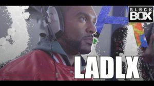 LADLX || BL@CKBOX Ep. 159