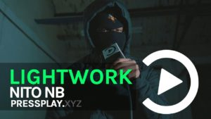 Nito NB – Lightwork Freestyle 2 | Pressplay