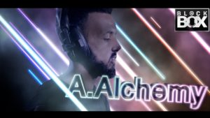 A.Alchemy    BL@CKBOX Ep. 8
