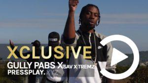 Gully Pabs X Sav X Tremz – Hola (Music Video) Prod By Chris Rich | Pressplay