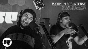 Maximum B2B Intense with JME, Big Zuu, Crafty, Blacks & Slickman Party | Rinse FM