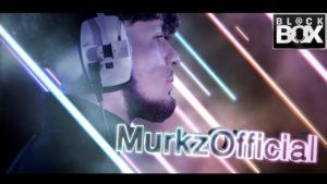 MurkzOfficial    BL@CKBOX Ep. 31