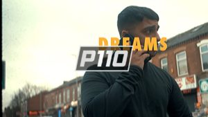 P110 – Ess – Dreams [Music Video]