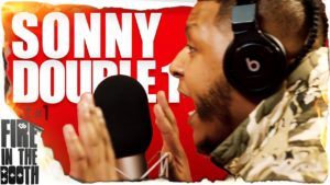 Sonny Double 1 – Fire In The Booth