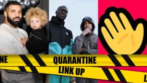 Chip Sends for Stormzy? Drake's baby, House Party App | #QuarantineLinkUp