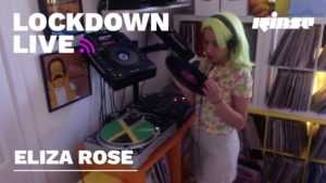 Eliza Rose | Lockdown Live 004 | Rinse FM
