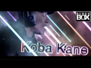 Koba Kane || BL@CKBOX Ep. 56