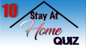 Stay At Home Quiz – Episode 10   General Knowledge   #StayHome #WithMe