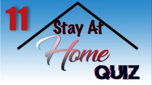 Stay At Home Quiz – Episode 11 | General Knowledge | #StayHome #WithMe