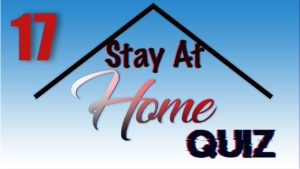 Stay At Home Quiz – Episode 17 | General Knowledge | #StayHome #WithMe