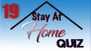Stay At Home Quiz – Episode 19   General Knowledge   #StayHome #WithMe