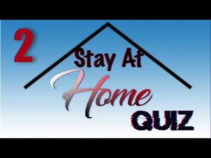 Stay At Home Quiz – Episode 2