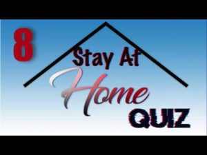 Stay At Home Quiz – Episode 8 | General Knowledge