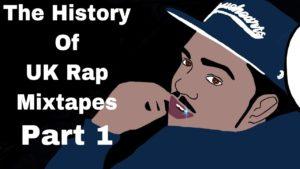 The History Of The UK Rap Mixtapes (Mini Documentary) Ft. Blade Brown, Mike GLC, Jaja Soze, Ill Mill