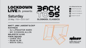 BackTo95   Lockdown Live 007   RinseFM