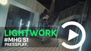 #MHG S1 – Lightwork Freestyle 2 | Pressplay