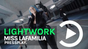 Miss LaFamilia – Lightwork Freestyle | Pressplay