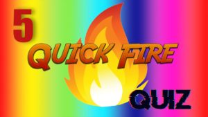 Quick Fire Quiz – Episode 5   General Knowledge   #StayHome #WithMe